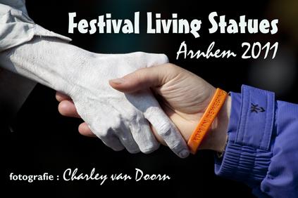 welkom bij Festval Living Statues, Arnhem 2011