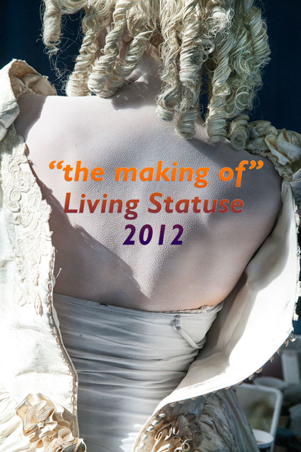 "Wereldkampioenschap Living Statues 2012, Arnhem – ""the making of"""